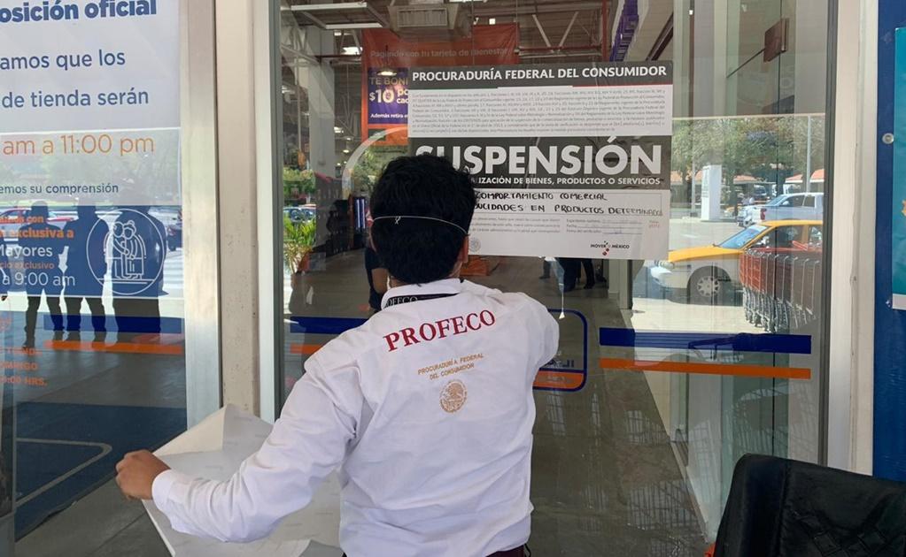 Por prácticas abusivas ante la contingencia sanitaria, Profeco coloca sellos de suspensión a 13 tiendas