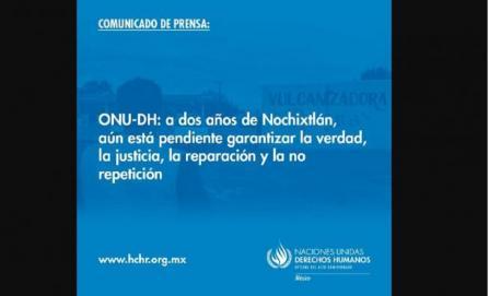 Pide ONU-DH investigar tragedia sucedida en Nochixtlán