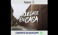 Lanza gobierno de Oaxaca video musical #QuédateEnCasa para difundir medidas contra Covid-19